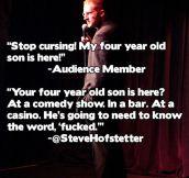 Comedian owns a heckler…