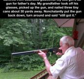 Grandpa still has it…