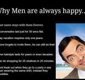 Why men are always happy…