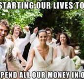 Every wedding ever…