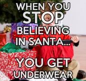 When you stop believing in Santa…