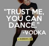 Vodka's words of wisdom…