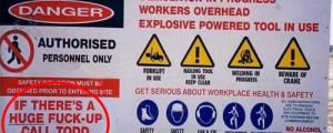 Australia does the best work site signs…