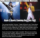 Michael Jackson and Freddie Mercury together…