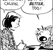Calvin makes a good point…
