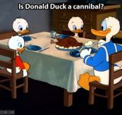 Donald Duck's shady eating habits…
