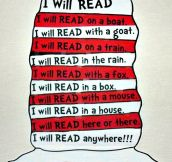 Dr. Seuss can be read anywhere, anytime…
