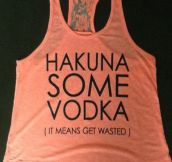 It means get wasted…