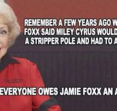 Jamie Foxx was right…