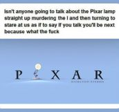 The Pixar Lamp…