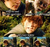 Po-tay-toes…