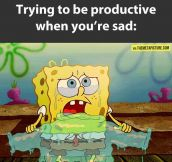 Attempting to be productive when sad…