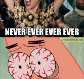 Never ever forever…