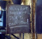 No, we don't have Wi-Fi…