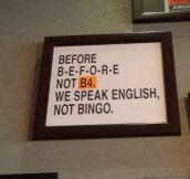 Learn to speak proper English…