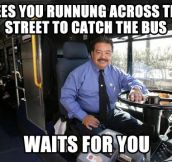 The best bus drivers…