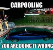 Carpooling done wrong…