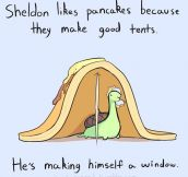 Sheldon likes pancakes…