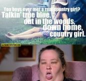 Real country girl…