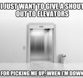A shout out to all elevators…