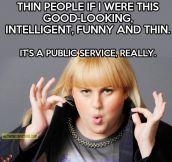 It's a public service…