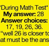 During any math test…