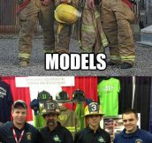 Firemen in real life…