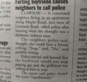 Farting boyfriend causes neighbors to call police…