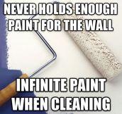 Scumbag Paint Roller…