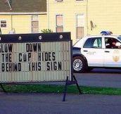 Hidden cops…