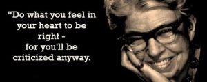Wise words, Eleanor…