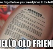 When your forget your smartphone…