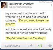 Do you need to use the sleep?