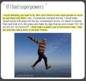 If I had superpowers…