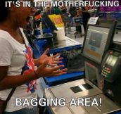 It is in the bagging area…
