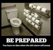 Always be prepared…