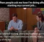 When people ask me about my new job…