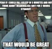 An every night struggle…