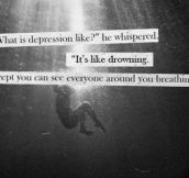 What depression is like…
