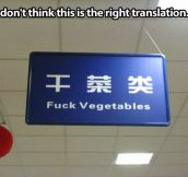 That's probably not the right translation…