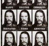 The emotions of Danny Trejo…