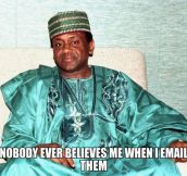 Nigerian prince problems…