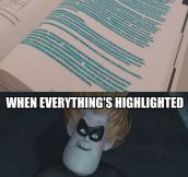 When everything's highlighted…