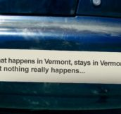 What happens in Vermont…
