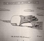 The Adventures of Super Whale…