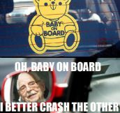 Baby on board-sticker logic…