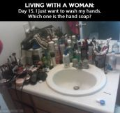 The misadventures of living with a woman…