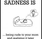 True sadness…