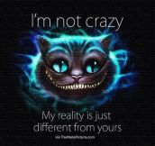 It's not craziness…