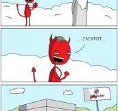 Satan's creation…